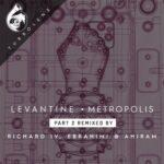 Levantine – Metropolis Reconstructed, Pt. 2