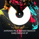 Antonio Pica, Alessio Bianchi – Dark Groove