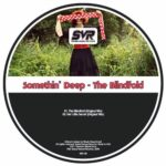 Somethin' Deep – The Blindfold