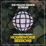 The Yellow Hands – Scream