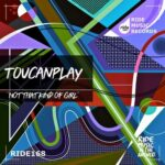 Toucanplay – That Kind Of Girl