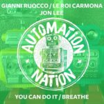 Le Roi Carmona, Gianni Ruocco, Jon Lee – You Can Do It / Breathe