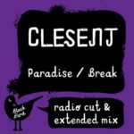 CLESENT – Paradise / Breaak