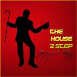 Jerry C. King – The House 2 Step