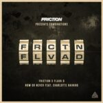 Friction, Charlotte Haining, Flava D – Now or Never