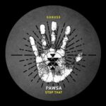 PAWSA – Stop That