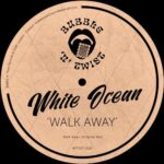 White Ocean – Walk Away