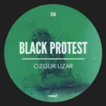 Ozgur Uzar – Black Protest