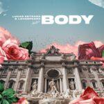 Lucas Estrada, Lovespeake – Body