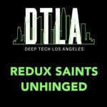 Redux Saints – Unhinged