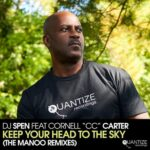 DJ Spen, Cornell C.C. Carter – Keep Your Head to The Sky (The Manoo Remixes)