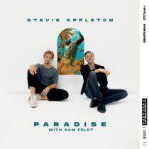 Sam Feldt, Stevie Appleton – Paradise (with Sam Feldt)