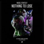 Nigel Stately – Nothing to Lose