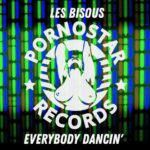 Les Bisous – Les Bisous – Everybody Dancin'