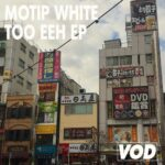 Motip White – Too Eeh