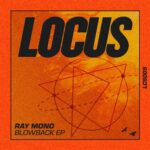 Ray Mono – Blowback