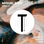 Miguel Ante – Candles