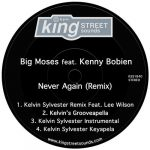 Big Moses, Kenny Bobien – Never Again (Remix)
