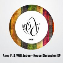 Aney F., Will Judge – House Dimension