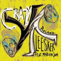 Roland Leesker, Marvin Jam – Crazy