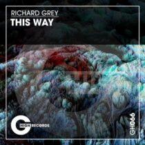 Richard Grey – This Way
