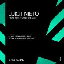 Luigii Nieto – Pray For House (Remix)