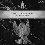 Chapter & Verse – Acid Baby