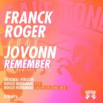 Franck Roger, Jovonn – Remember (2020 Remixes) Part 2