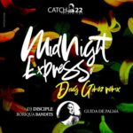DJ Disciple & Boriqua Bandits, Guida de Palma – Midnight Expresso (Doug Gomez Remixes)