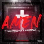 Funkerman, Shermanology – Amen -Danny Howard Remix