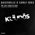 Daisybelle, Carly Foxx – On The Dancefloor