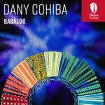 Dany Cohiba – Babaloo