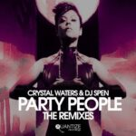 Crystal Waters, DJ Spen – Party People (The Remixes)