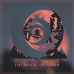 Erich von Kollar – The Pine & the Moon