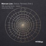Marcan Liav – Botura: Remixed {Part I}