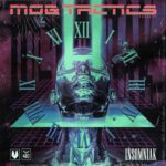 Mob Tactics – Insomniak