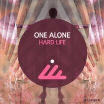 One Alone – Hard Life