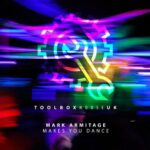 Mark Armitage – Makes You Dance