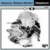 Mariano Montori, GESPONA – Maelstrom