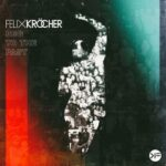 Felix Krocher – Beg to the Past (feat. Haptic)