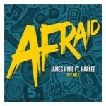 James Hype, Harlee – Afraid (VIP Remix)