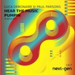Luca Debonaire – Hear the Music Pumpin