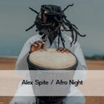 Alex Spite – Afro Night