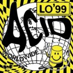 LO'99 – Acid Worldwide