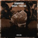 Downpour – Mirage, Your Side