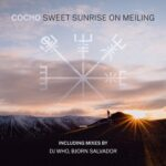 Cocho – Sweet Sunrise on Meiling