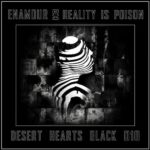 Enamour – Reality Is Poison