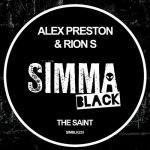 Alex Preston, Rion S – The Saint