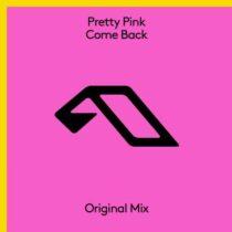 Pretty Pink – Come Back