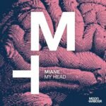 Miane – My Head